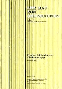"""Der Bau von Eisenbahnen im Lande """"Zwischen Venn und Schneifel"""""""
