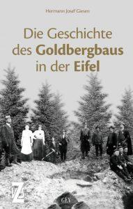 Einladung zur Subskription: H.J. Giesen: Die Geschichte des Goldbergbaus in der Eifel