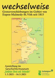 """""""wechselweise"""" – Grenzverschiebungen im Gebiet von Eupen, Malmedy und St.Vith seit 1815 @ ZVS Geschichtsmuseum"""